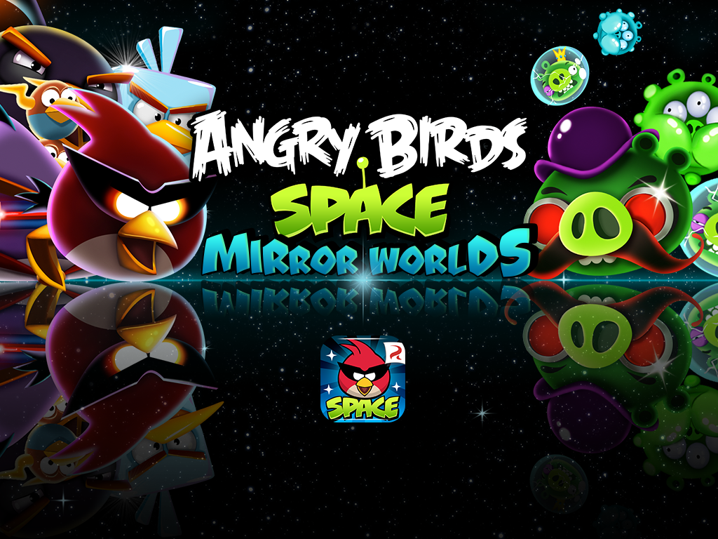 Out Now - Angry Birds Space: Mirror Worlds!   Angry Birds